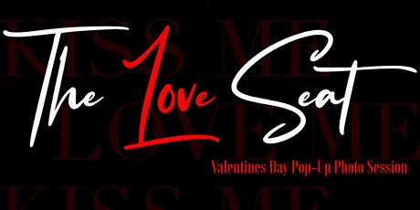 Pose Nash: The Love Seat- Valentines Day Pop-Up Photo Session tickets