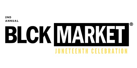 BLCK Market Houston - JUNETEENTH CELEBRATION tickets
