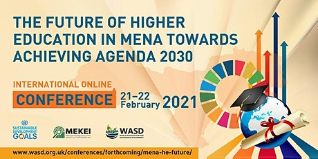 The Future of Higher Education in MENA towards achieving Agenda 2030 tickets