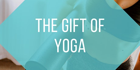 The Gift of Yoga (Tuesdays) tickets