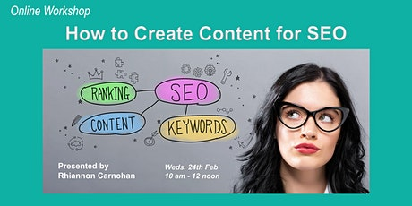 Online Workshop - How to Create Content for SEO tickets