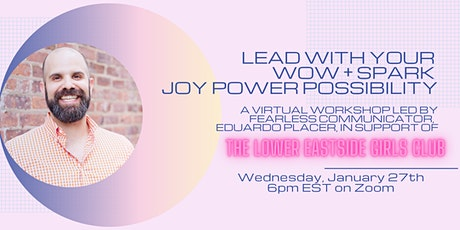 Lead with your WOW + Spark JOY POWER POSSIBILITY entradas