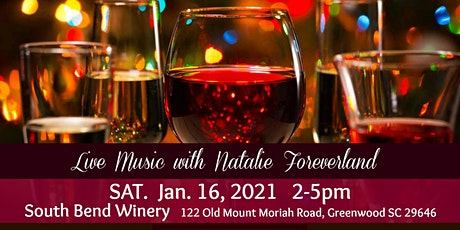 Live Music w/ Natalie Foreverland @ South Bend Winery & Vineyards tickets