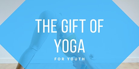 The Gift of Yoga for YOUTH tickets