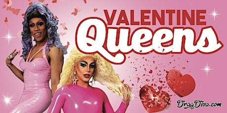 Valentine Queens tickets