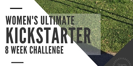Women's Ultimate Kickstarter 8 Week Program tickets