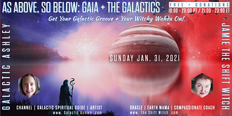As Above, So Below: Gaia +.The Galactics tickets
