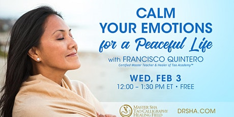 Calm Your Emotions for a Peaceful Life tickets
