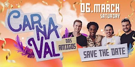 Carnaval dos Amigos 3rd Edition tickets