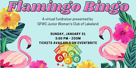 GFWC Lakeland Juniors Flamingo Bingo - January 2021 tickets