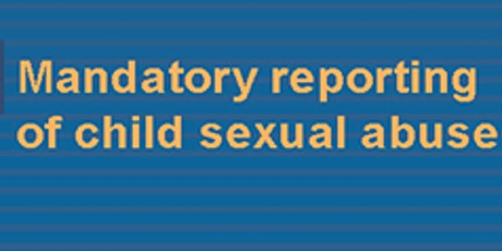 Mandatory Reporting Information Session - Padbury tickets