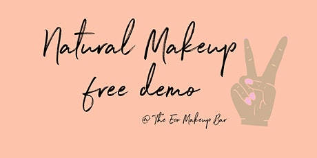 Free Natural Makeup Demo by The Eco Makeup Bar- kicking off 2021! tickets