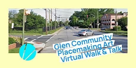 Glen Placemaking Virtual Walk & Talk tickets