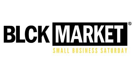 BLCK Market Houston - SMALL BUSINESS SATURDAY tickets