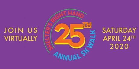 Shelter's Right Hand 25th Anniversary 5k Virtual Walk tickets