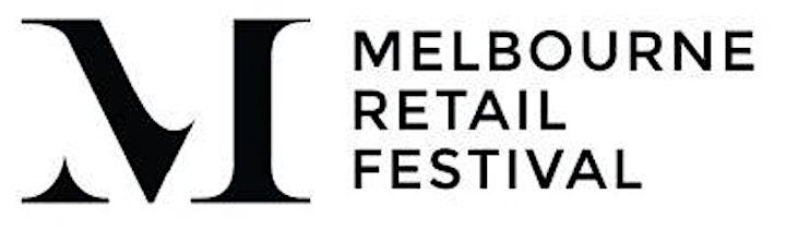 Melbourne Retail Festival • August 2022 image