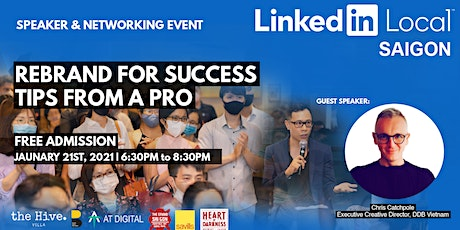LinkedIn Local Saigon #2 | Rebrand for success: Tips from a pro! tickets