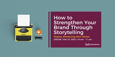 How to Strengthen Your Brand through Storytelling tickets