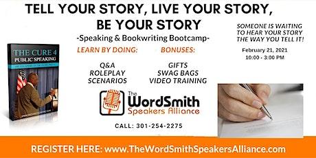 Tell Your Story, Live Your Story, Be Your Story! billets
