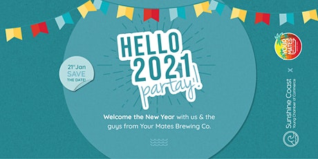 Hello 2021 Party at Your Mates Brewery tickets