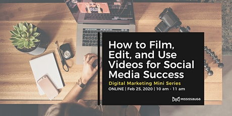 How to Film, Edit, and Use Videos for Social Media Success tickets