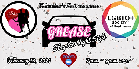 2021 Valentine's Day Extravaganza: Grease Slay Style tickets