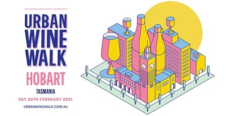 Urban Wine Walk Hobart tickets