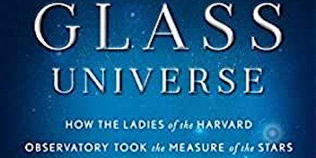 Vancouver STEMMinist Book Club reads 'The Glass Universe' By Dava Sobel tickets