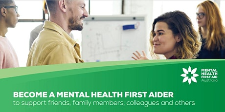 Mental Health First Aid - 2 day - ACCREDITED TRAINING tickets