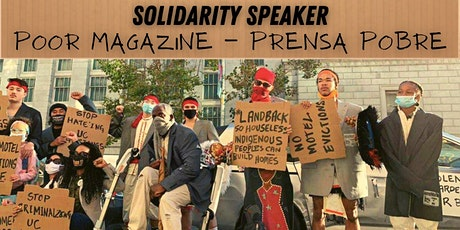 Solidarity Speaker: POOR Magazine - Prensa Pobre tickets