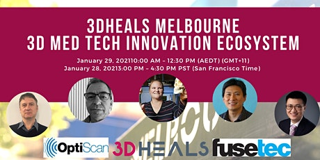 3DHEALS Melbourne - 3D MedTech Innovation tickets