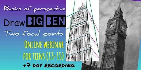 Basics of Perspective - Draw Big Ben - Online Art Webinar for Teens tickets