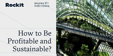 How to Be Profitable and Sustainable? tickets