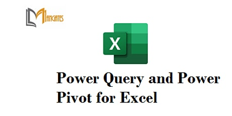 Power Query and Power Pivot for Excel 2Days Virtual  Training in Wellington tickets