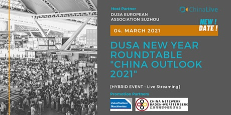 "DUSA NEW YEAR ROUNDTABLE ""CHINA OUTLOOK 2021"" tickets"