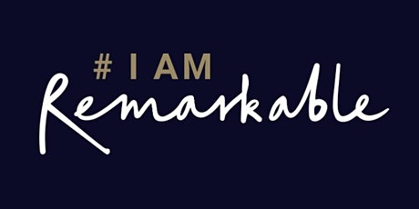 #IamRemarkable workshop - March tickets