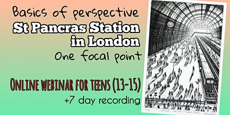 Basics of Perspective - St Pancras Station - Online Art Webinar for Teens tickets