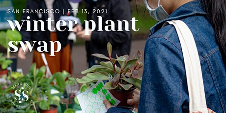 San Francisco Winter 2021 Plant Swap tickets