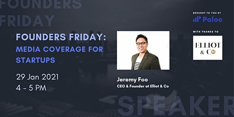 Founder's Friday: Media Coverage for Startups tickets