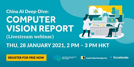 AI Society X SCMP  X Xccelerate present: China AI Deep-Dive:Computer Vision tickets