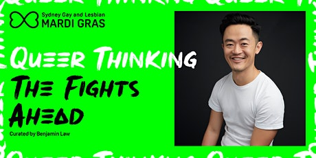 Mardi Gras 2021– Queer Thinking: The Fights Ahead (VIRTUAL) tickets