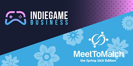 Indie Game Business Sessions: Spring 2021 tickets