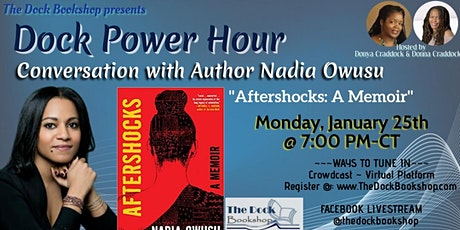 """Aftershocks: A Memoir"" A Conversation with Author Nadia Owusu tickets"