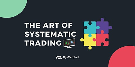 The Art of Systematic Trading tickets