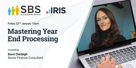 Mastering Year End Procedures in IRIS Financials Tickets