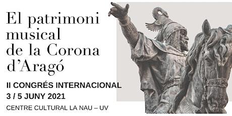 II Congreso Internacional 'El patrimonio musical de la Corona de Aragón' entradas
