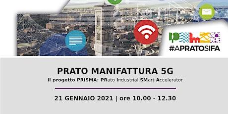 Prato Manifattura 5G: presentazione del progetto P biglietti