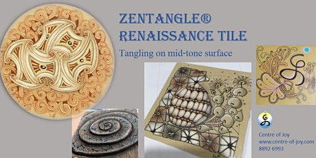 Zentangle®  Essential: Renaissance Tile  禅绕画茶砖 tickets