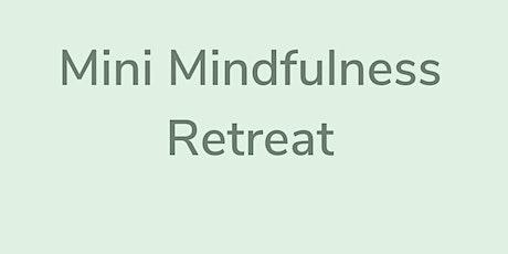 Mini Mindfulness Retreat - Market Square Shopping Centre tickets