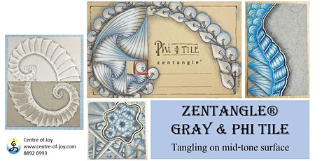 Zentangle®  Essential: Gray and Phi Tile tickets